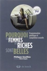 Pourquoi les femmes des riches sont belles - Philippe Gouillou